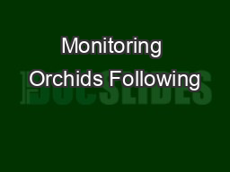 Monitoring Orchids Following