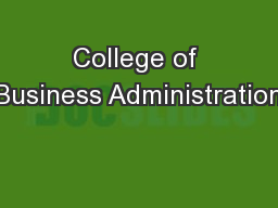 College of Business Administration PowerPoint PPT Presentation