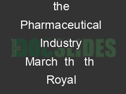 Joint Meeting of the MHRA and the European Federati on of Statisticians in the Pharmaceutical Industry March  th   th  Royal Statistical Society  Errol Street London ECY LX Statistics at the frontier