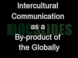 Intercultural Communication as a By-product of the Globally