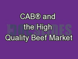 CAB® and the High Quality Beef Market