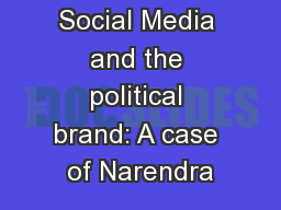 Social Media and the political brand: A case of Narendra