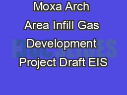 Moxa Arch Area Infill Gas Development Project Draft EIS