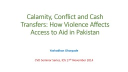 Calamity, Conflict and Cash Transfers: How Violence Affects