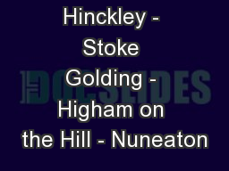 Hinckley - Stoke Golding - Higham on the Hill - Nuneaton