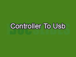 Controller To Usb