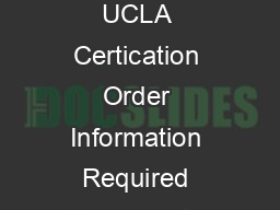 UCLA Computer Store  Online Order Form Customer Information UCLA Certication Order Information Required Documents Signature Put together the paperwork needed to process your order PowerPoint PPT Presentation