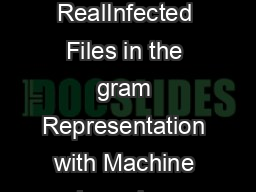 A Study of Detecting Computer Viruses in RealInfected Files in the gram Representation with Machine Learning Methods Note this is an extended version