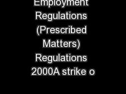 Employment Regulations (Prescribed Matters) Regulations 2000A strike o