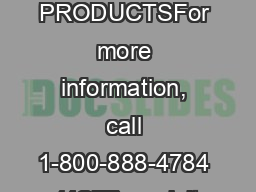 FIRE PRODUCTSFor more information, call 1-800-888-4784 (4STI) or visit