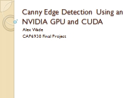 Canny Edge Detection Using an NVIDIA GPU and CUDA
