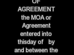 CONTRACT MEMORANDUM OF AGREEMENT MEMORANDUM OF AGREEMENT the MOA or Agreement entered into thisday of   by and between the Board of Education of the City School District of the City of New York the PowerPoint PPT Presentation