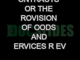 ONTRACTS OR THE ROVISION OF OODS AND ERVICES R EV