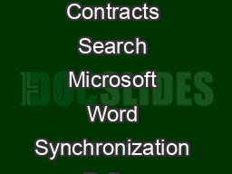 ORACLE DATA SHEET ORACLE PROCUREMENT CONTRACTS KEY FEATURES Enterprise Contracts Search Microsoft Word Synchronization Policy Deviations and Standards Clause Usage Analysis XML Interface for Clauses