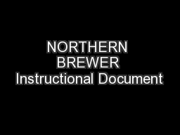 NORTHERN BREWER Instructional Document
