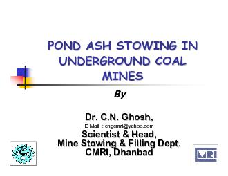 POND ASH STOWING IN POND ASH STOWING IN UNDERGROUND COAL UNDERGROUND C