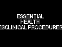 ESSENTIAL HEALTH TECHNOLOGIESCLINICAL PROCEDURESHTP/EHT/CPR