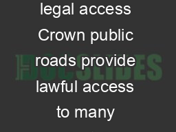 CROWN LANDS FACT SHE ET Purchasing Crown Roads November  Providing legal access Crown public roads provide lawful access to many privately owned and leasehold lands where little or no subdivision has
