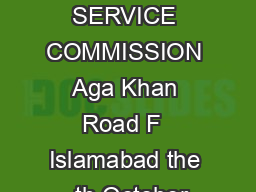 FEDERAL PUBLIC SERVICE COMMISSION Aga Khan Road F  Islamabad the  th October