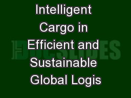 Intelligent Cargo in Efficient and Sustainable Global Logis