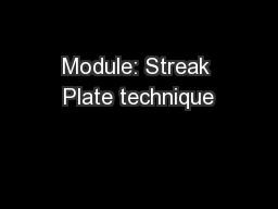 Module: Streak Plate technique