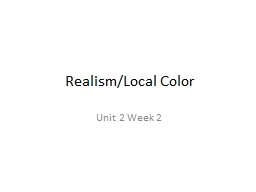 Realism/Local Color