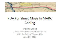 RDA For Sheet Maps in MARC Coding PowerPoint PPT Presentation