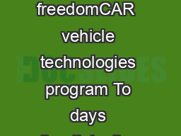 U S Department of Energy  Office of Energy Efficiency and Renewable Energy freedomCAR  vehicle technologies program To days directinjection diesel engines are more rugged powerful durable and reliabl