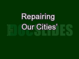 Repairing Our Cities'