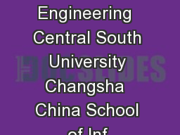 Lil LDQLQJRHL and Jiayang Wang School of Information Science and Engineering  Central South University Changsha  China School of Inf ormation Science and Engineering Central South University Changsha