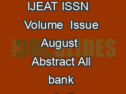 International Journ al of Engineering and Advanced Technology IJEAT ISSN   Volume  Issue  August   Abstract All bank marketing campaigns are dependent on FXVWRPHUVKXJHHOHFWURQLFGDWDKHVLHRIWKHVHGDWDVR