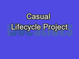 Casual Lifecycle Project