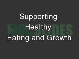 Supporting Healthy Eating and Growth