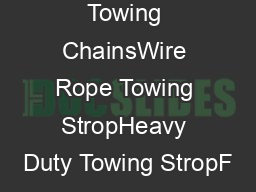 Heavy Duty Towing ChainsWire Rope Towing StropHeavy Duty Towing StropF