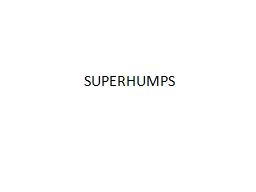 SUPERHUMPS
