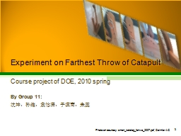 Experiment on Farthest Throw of Catapult PowerPoint PPT Presentation