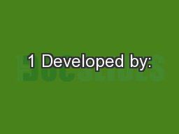 1 Developed by: