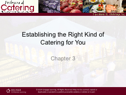 Establishing the Right Kind of Catering for You PowerPoint PPT Presentation