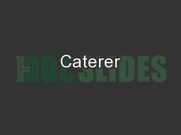 Caterer PowerPoint PPT Presentation