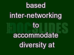 Segment based inter-networking to accommodate diversity at