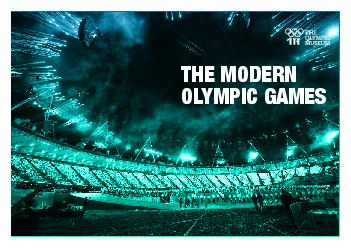 The Modern ly pic Ga es  roduc ion The worlds greatest sports event for over a century Initiative of Frenchman Pierre de Coubertin Olympic Games celebrated in a different country every four years Gam