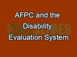 afpc and the disability evaluation system powerpoint presentation