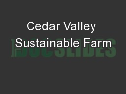 Cedar Valley Sustainable Farm
