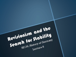 Revisionism and the Search for Stability