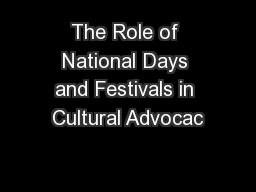 The Role of National Days and Festivals in Cultural Advocac