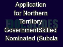 Application for Northern Territory GovernmentSkilled Nominated (Subcla