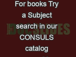 Library Resources Computer Science SC  Computer Simulation and Modeling For books Try a Subject search in our CONSULS catalog scoped to ECSU only with the terms computer simulation Besides finding re PowerPoint PPT Presentation