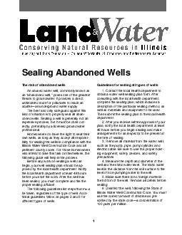 Sealing Abandoned Wells The risk of abandoned wells An unused water well commonly known as an abandoned well poses one of the greatest threats to groundwater