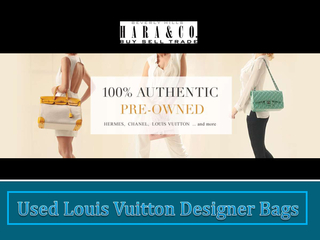Used Louis Vuitton Designer Bags PowerPoint PPT Presentation