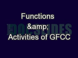 Functions & Activities of GFCC